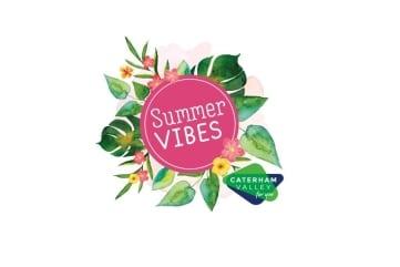 Summer Vibes Caterham Valley portal 2