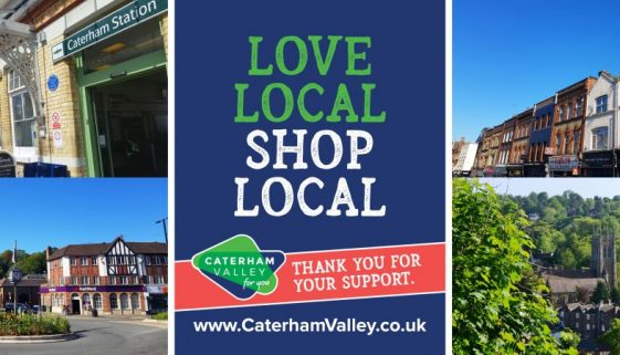 Caterham Valley For You - Love Local, Shop Local 2020 in Surrey