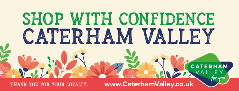 Shop with confidence in Caterham Valley, Surrey
